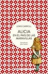 Alicia en el país de las maravillas - Carroll, Lewis