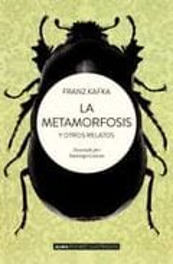 La metamorfosis y otros relatos