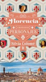 Florencia a través de sus personajes - Colomé, Sílvia