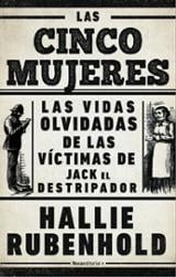 Las cinco mujeres - Rubenhold, Hallie