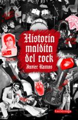 Historia maldita del rock - Ramos de los Santos, Javier