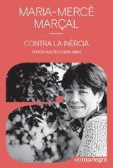 Contra la inèrcia. Textos polítics (1979-1980) - Marçal, Maria Mercè