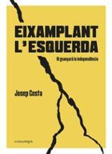 Eixamplant l´esquerda - Costa i Rosselló, Josep