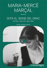 Sota el signe del drac. Proses crítiques (1985-1997) - Marçal Serra, Maria Mercè