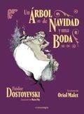 Un árbol de Navidad y una boda - Dostoyevski, Fiodor