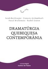 Dramatúrgia quebequesa contemporània - Berthiaume, Darah