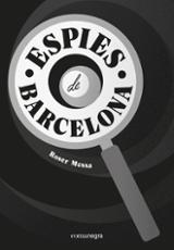 Espies de Barcelona - Messa, Roser
