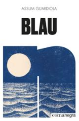 Blau - Guardiola Pujol, Assum