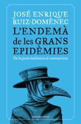 L´endemà de les grans epidèmies - Ruiz-Domenec, José Enrique