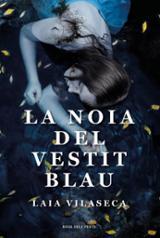 La noia del vestit blau - Vilaseca Ramos, Laia