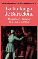 La bullanga de Barcelona - Miquel, Núria