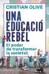 Una educació rebel - Olivé Peñas, Cristian