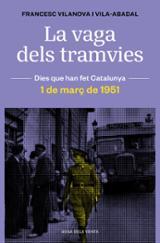 La vaga dels tramvies - Vilanova Vila-Abadal, Francesc