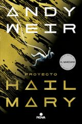 Proyecto Hail Mary - Weir, Andy