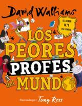 Los peores profes del mundo - Walliams, David