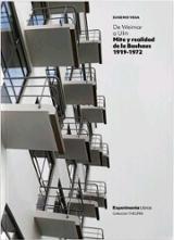 De Weimar a Ulm. Mito y realidad de la Bauhaus - Vega, Eugenio
