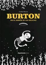 Burton en el jardín de las delicias - Mazzeo, Cecilia