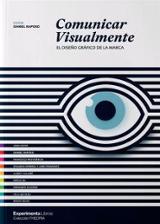 Comunicar Visualmente. El diseño gráfico de la marca - AAVV