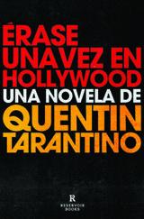Érase una vez en Hollywood - Tarantino, Quentin