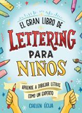El gran libro de lettering para niños - AAVV