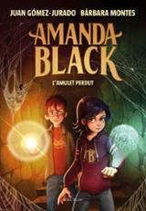 L´amulet perdut (Amanda Black 2) - Gómez-Jurado, Juan