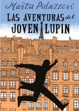 Las aventuras del joven Lupin - Palazzesi, Marta