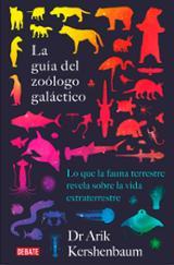 La guía del zoólogo galáctico - Kershenbaum, Arik