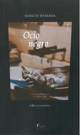 Ocio Negro - Miranda, Ignacio