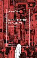 Me despertaré en Shibuya - Cima, Anna