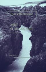 Arde el musgo gris - Vilhjálmsson, Thor
