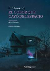 El color que cayó del espacio - Lovecraft, H. P.