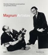 Magnum artistas. Grandes fotógafos se encuetran con grandes artis - AAVV