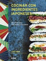 Cocinar con ingredientes japoneses - Hara, Luiz