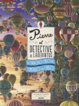 Pierre el detective de laberintos. El curioso caso del castillo d -