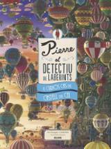 Pierre el detectiu de laberints. El curiós cas del castell del ce -