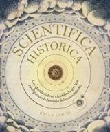 Scientifica historica. Los grandes libros científicos que han con - AAVV