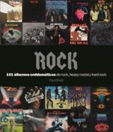 Rock: 101 Álbumes emblemáticos - Elliott, Paul