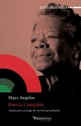 Poesía completa - Angelou, Maya