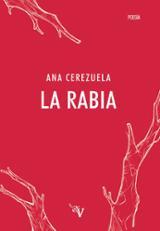 La rabia - Cerezuela, Ana