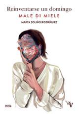 Reinventarse un domingo - Soliño Rodríguez, Marta
