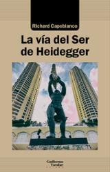 La vía del Ser de Heidegger - Capoblanco, Richard
