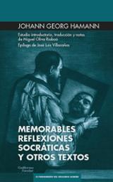 Memorables reflexiones socráticas y otros escritos - Georg Hamann, Johann