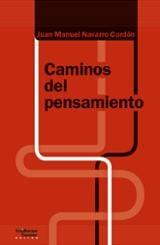 Caminos del pensamiento - Navarro Cordón, J.M.