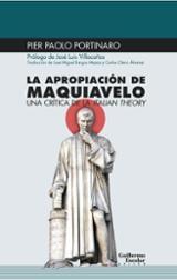 La apropiación de Maquiavelo - Portinaro, Pier Paolo