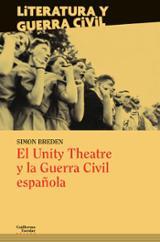 El Unity Theatre y la Guerra Civil española - Breden, Simon