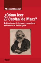¿Cómo leer El Capital de Marx? - Heinrich, Michael