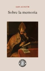 Sobre la memoria - San Agustín