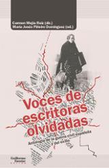 Voces de escritoras olvidadas. Antología de la guerra civil españ - Mejía Ruiz, Carmen (dir.)