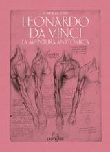 Leonardo Da Vinci. La aventura anatómica - Le Nen, Dominique