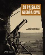 30 paisajes de la Guerra Civil - de Frutos Dávalos, Alberto